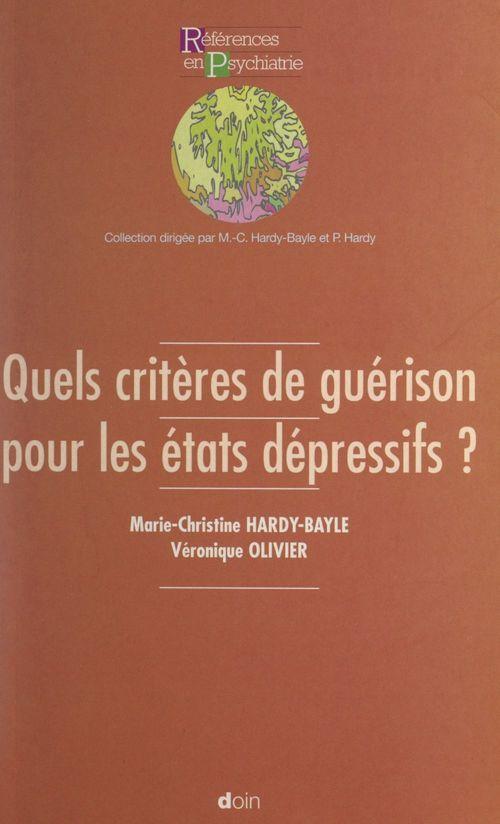 Quels critères de guérison pour les états dépressifs ?