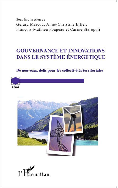 gouvernance et innovations dans le système énergétique ; de nouveaux défis pour les collectivités territoriales