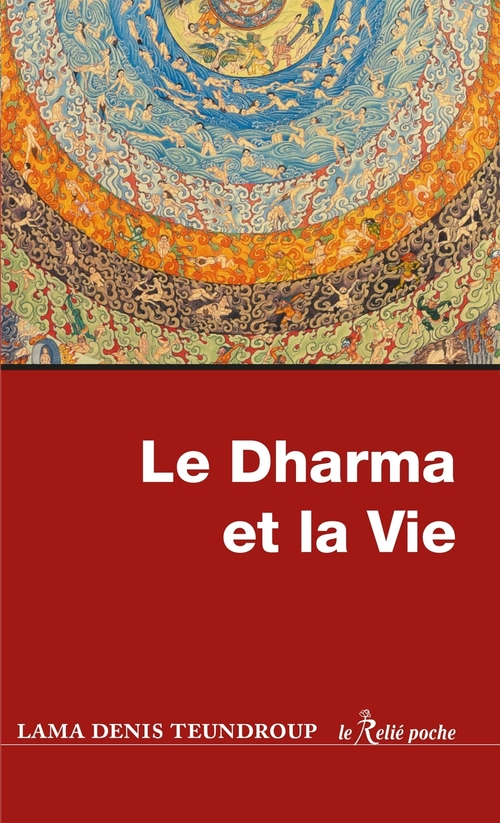 Le Dharma et la vie