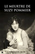 Vente Livre Numérique : Le meurtre de Suzy Pommier  - Emmanuel Bove