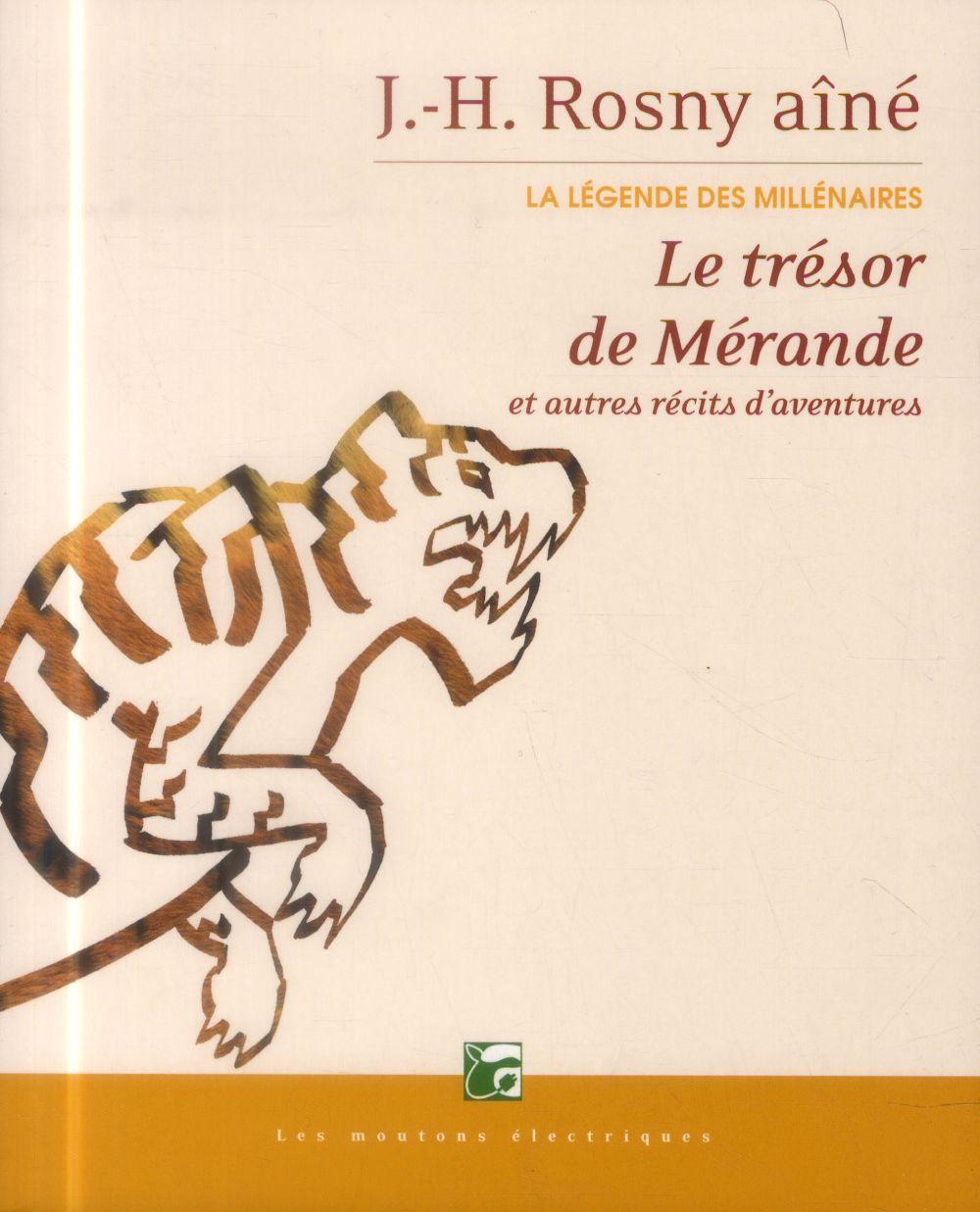 Le trésor de Mérande ; et autres récits d'aventures