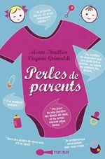 Vente livre : EBooks : Perles de parents  - Virginie Grimaldi - Marie Thuillier