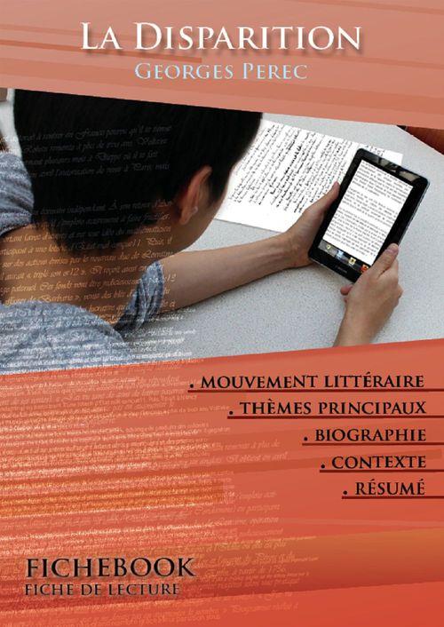 Fiche de lecture La Disparition - Résumé détaillé et analyse littéraire de référence