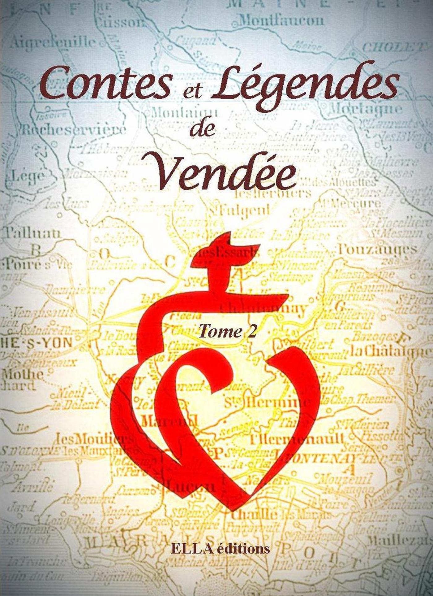 Contes et legendes de vendée t.2