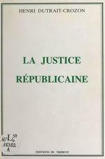 La Justice républicaine
