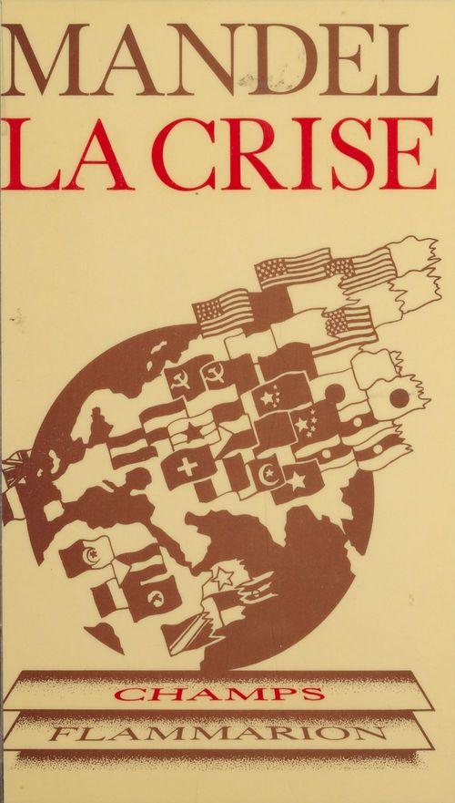 La Crise : 1974-1982