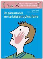 Vente EBooks : Les paresseuses ne se laissent plus faire  - Sophie Millot - Violaine CHATAL