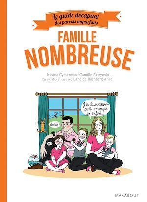 Le guide des parents imparfaits : Famille nombreuse  - Jessica CYMERMAN