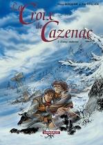 Vente Livre Numérique : La Croix de Cazenac - Tome 2 - Ange Endormi (L')  - Pierre Boisserie