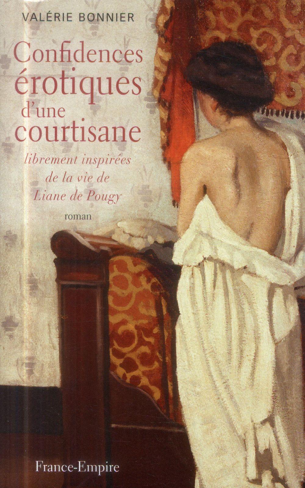 Confidences érotiques d'une courtisane