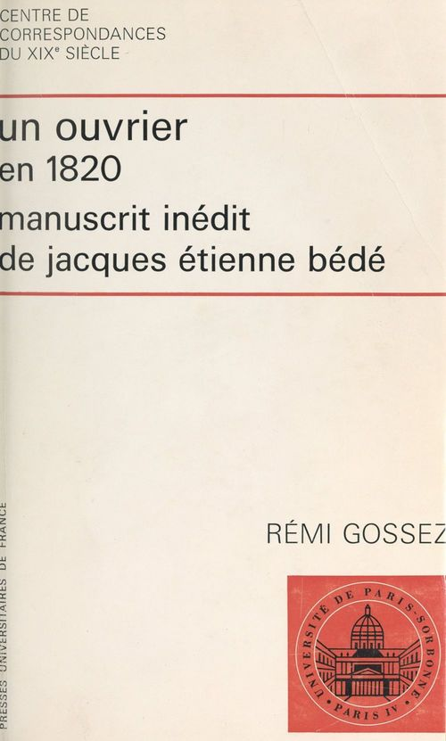 Un ouvrier en 1820  - Jacques Etienne Bede