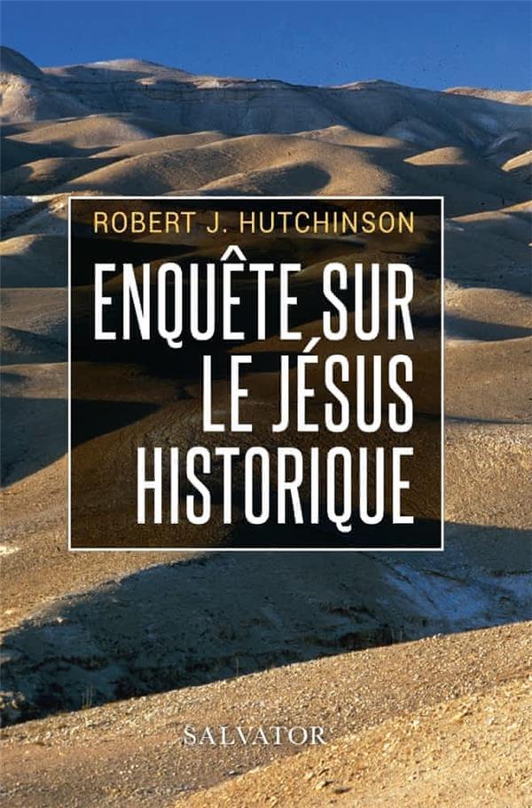 ENQUETE SUR LE JESUS HISTORIQUE (POCHE)