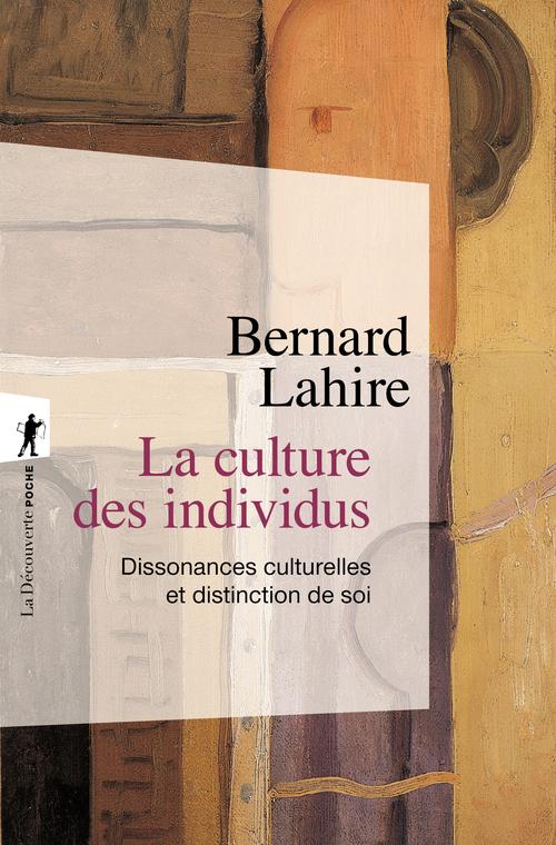 La culture des individus ; dissonances culturelles et distinction de soi