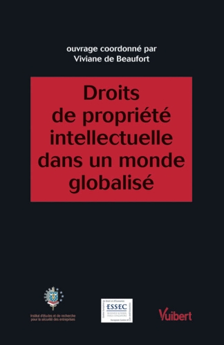 Droits De Propriete Intellectuelle Dans Un Monde Globalise