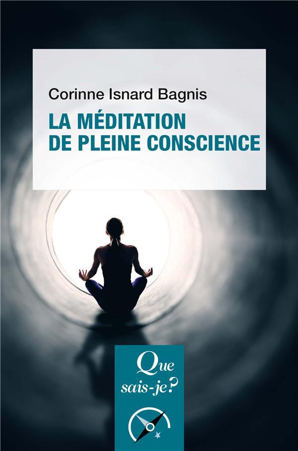 La méditation de pleine conscience (2e édition)