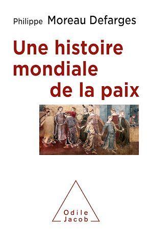 Une histoire mondiale de la paix