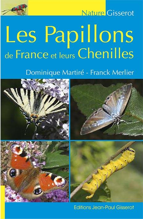 Les papillons de France et leurs chenilles