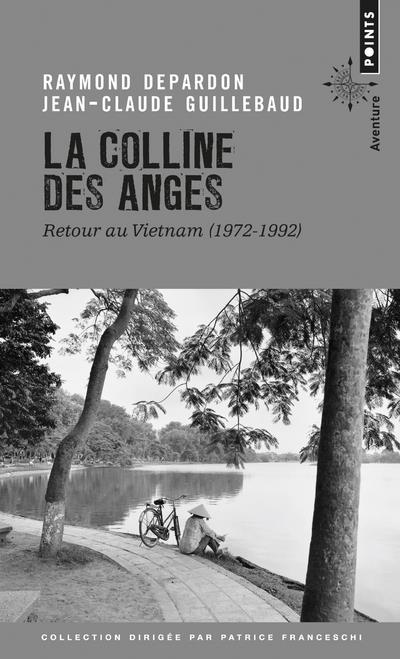 La colline des anges ; retour au Vietnam (1972-1972)