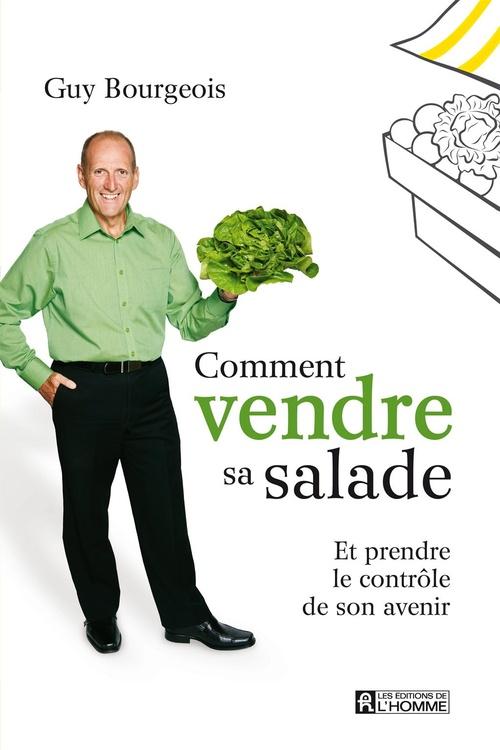 Comment vendre sa salade