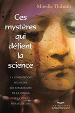 Vente Livre Numérique : Ces mystères qui défient la science  - Mireille Thibault