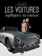 Vente Livre Numérique : Les voitures mythiques au cinéma  - Philippe Chanoinat - Chanoinat - Loirat