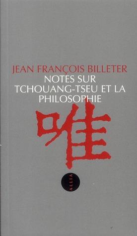 Notes sur Tchouang-tseu et la philosophie