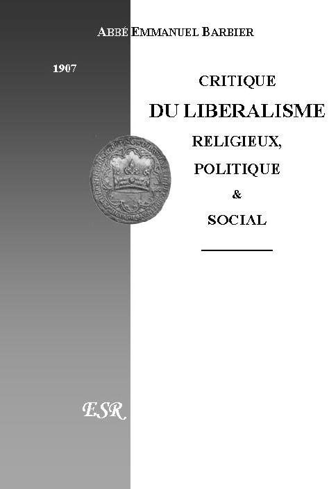 Critique Du Liberalisme Religieux, Politique Et Social