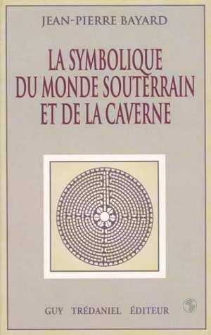 symbolique du monde souterrain et de la caverne