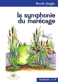 la symphonie du marécage