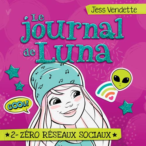 Le journal de Luna - Tome 2