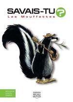 Vente Livre Numérique : SAVAIS-TU ? ; les mouffettes  - Alain M. Bergeron - Sampar - Michel Quintin