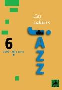 CAHIERS DU JAZZ T.6