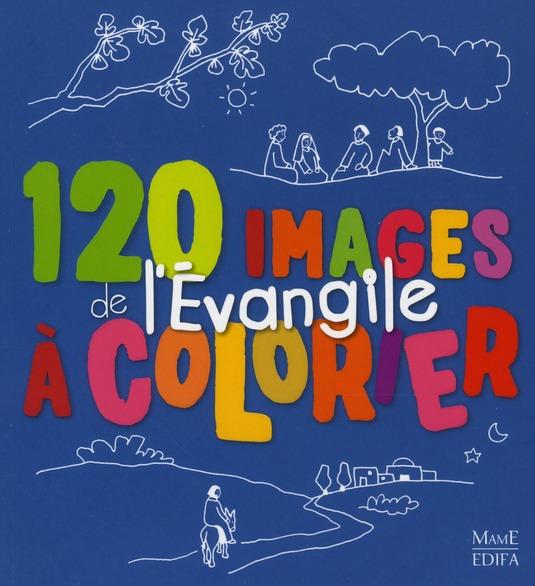 120 images de l'évangile à colorier