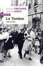 Couverture de La Tondue - 1944-1947