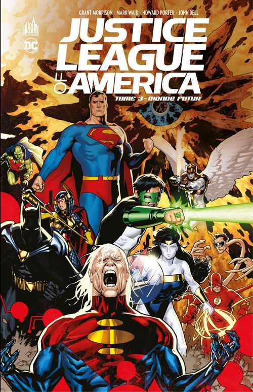 Justice League of America - Tome 3 - Monde futur  - Grant Morrison  - Collectif  - Howard Porter  - Mark Waid