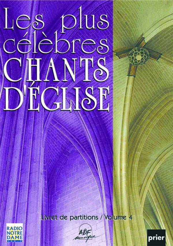 PLUS CELEBRES CHANTS D'EGLISE VOL. 4 LIVRET PARTITIONS