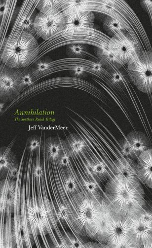 Annihilation: The thrilling book behind the most anticipated film of 2