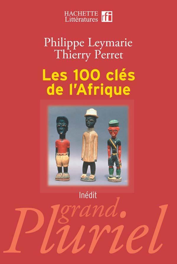 Les 100 clés de l'afrique