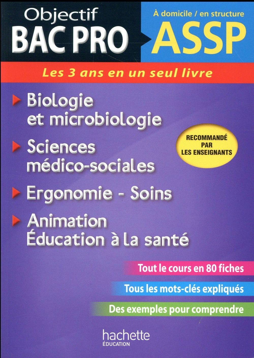 OBJECTIF BAC PRO ; fiches ASSP soins, santé, biologie et microbiologie