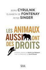 Vente Livre Numérique : Les Animaux aussi ont des droits  - Boris Cyrulnik - Peter SINGER - Élisabeth de Fontenay