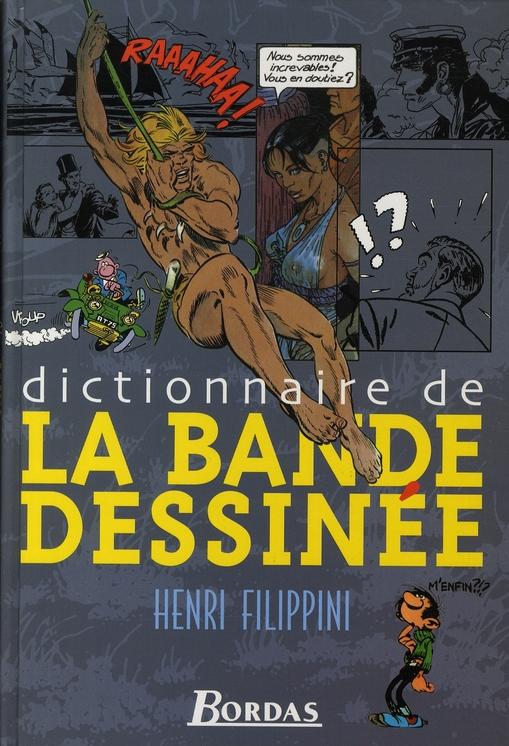 Dictionnaire de la bande dessinée (édition 2005)