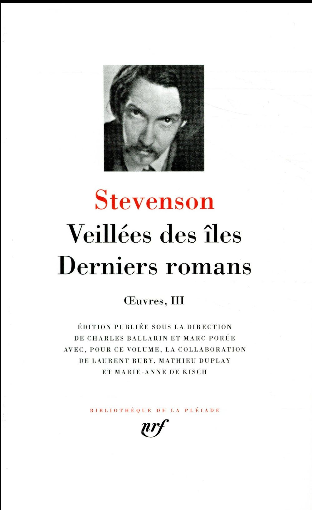 Oeuvres III ; veillées des îles ; derniers romans