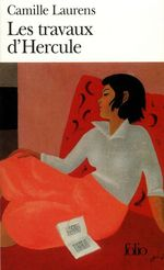 Vente Livre Numérique : Les travaux d'Hercule  - Camille Laurens
