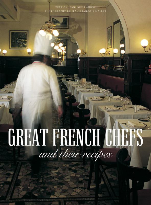 Great french chiefs - and their recipes