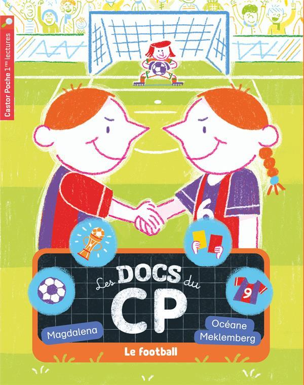 Les docs du CP t.6 ; le football