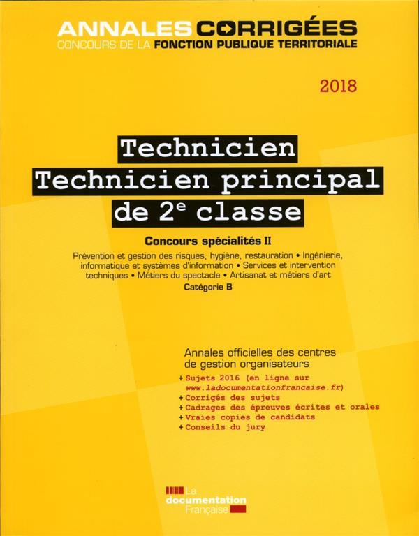 Technicien ; technicien principal de 2e classe 2018 ; concours spécialités II (édition 2018)