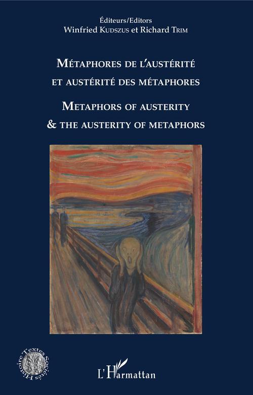 Métaphores de l'austérité et austérité des métaphores ; metaphors of austerity and the austerity of metaphors