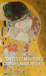 Vente EBooks : Contes et mystères du pays amoureux  - Henri Gougaud