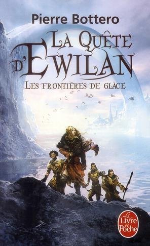 La quête d'Ewilan T.2 ; les frontières de glace