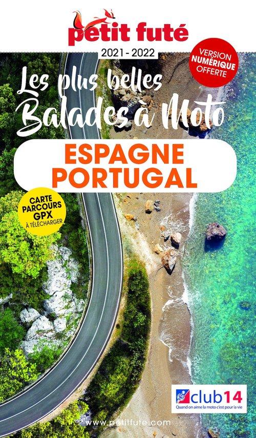 GUIDE PETIT FUTE ; THEMATIQUES ; Espagne, Portugal, les plus belles balades à moto (édition 2021/2022)